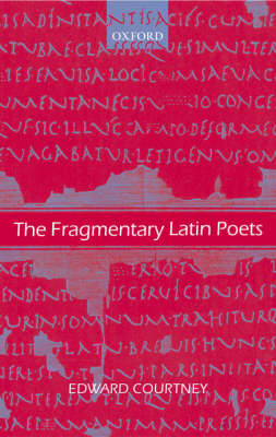 The Fragmentary Latin Poets: Edited with Commentary (BOK)