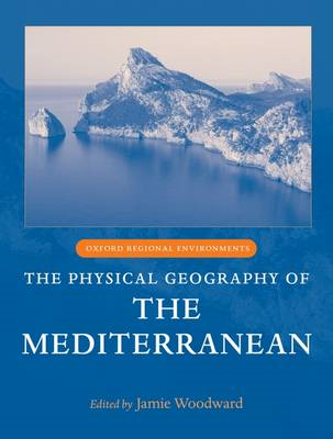 The Physical Geography of the Mediterranean (BOK)