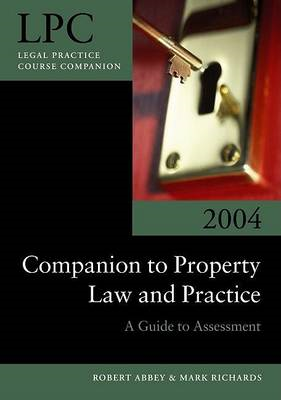 The Companion to Property Law and Practice: A Guide to Assessment (BOK)