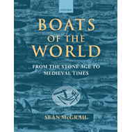 Boats of the World: From the Stone Age to Medieval Times (BOK)