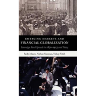 Emerging Markets and Financial Globalization: Sovereign Bond Spreads in 1870-1913 and Today (BOK)