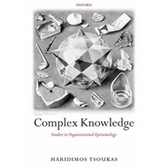 Complex Knowledge: Studies in Organizational Epistemology (BOK)