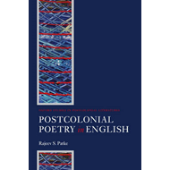 Postcolonial Poetry in English (BOK)