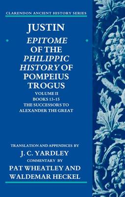 Justin: Epitome of the Philippic History of Pompeius Trogus (BOK)