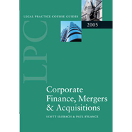 LPC Corporate Finance, Mergers and Acquisitions: 2005 (BOK)