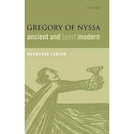Gregory of Nyssa, Ancient and (post)modern (BOK)