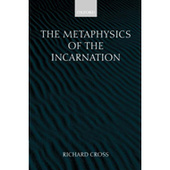 The Metaphysics of the Incarnation: Thomas Aquinas to Duns Scotus (BOK)