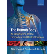 The Human Body: An Introduction for the Biomedical and Health Sciences (BOK)