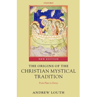 Origins of the Christian Mystical Tradition (BOK)
