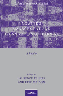 Knowledge Management and Organizational Learning: A Reader (BOK)