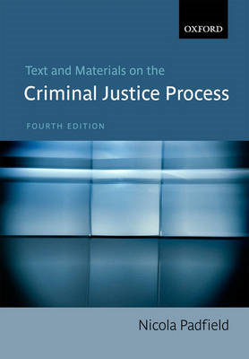 Text and Materials on the Criminal Justice Process (BOK)