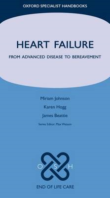 Heart Failure: From Advanced Disease to Bereavement (BOK)