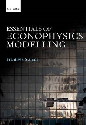 Essentials of Econophysics Modelling (BOK)