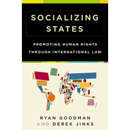 Socializing States: Promoting Human Rights Through International Law (BOK)