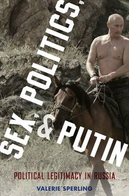 Sex, Politics, and Putin (BOK)