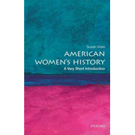 American Women's History: A Very Short Introduction (BOK)