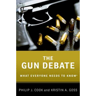 The Gun Debate: What Everyone Needs to Know (BOK)
