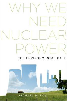Why We Need Nuclear Power (BOK)