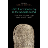 State Correspondence in the Ancient World (BOK)