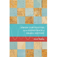 Jewish Contiguities and the Soundtrack of Israeli History (BOK)