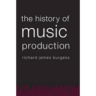 History of Music Production (BOK)