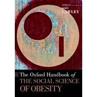 Oxford Handbook of the Social Science of Obesity (BOK)