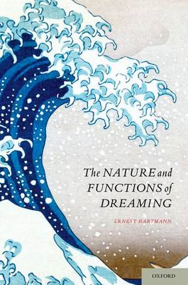 Nature and Functions of Dreaming (BOK)