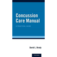 Concussion Care Manual (BOK)