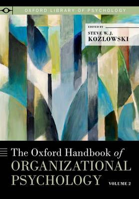 Oxford Handbook of Organizational Psychology, Volume 2 (BOK)
