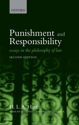 Punishment and Responsibility: Essays in the Philosophy of Law (BOK)