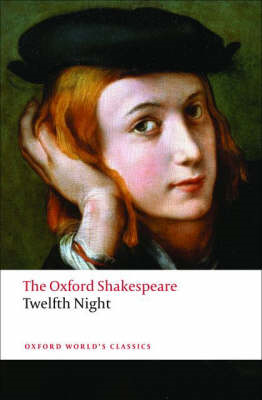 Twelfth Night, or What You Will: The Oxford Shakespeare (BOK)