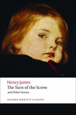 Turn of the Screw and Other Stories (BOK)