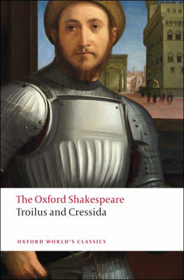 Troilus and Cressida: The Oxford Shakespeare (BOK)