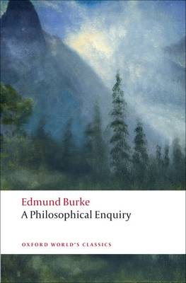 A Philosophical Enquiry into the Origin of Our Ideas of the Sublime and Beautiful (BOK)