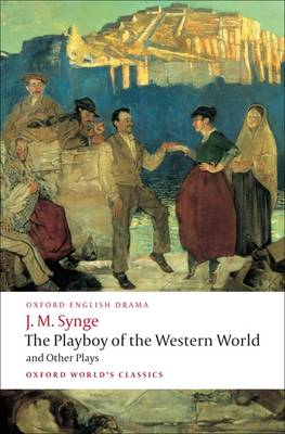 Playboy of the Western World and Other Plays (BOK)