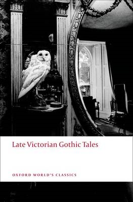 Late Victorian Gothic Tales (BOK)