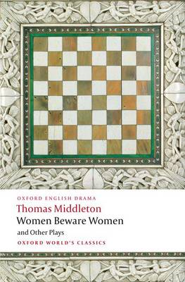 Women Beware Women, and Other Plays (BOK)