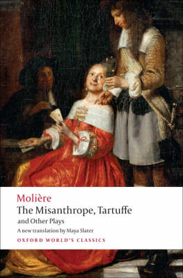 Misanthrope, Tartuffe, and Other Plays (BOK)