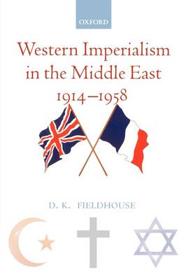 Western Imperialism in the Middle East 1914-1958 (BOK)