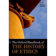 Oxford Handbook of the History of Ethics (BOK)