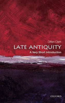 Late Antiquity: A Very Short Introduction (BOK)