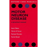 Motor Neuron Disease: A Practical Manual (BOK)