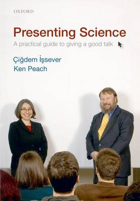 Presenting Science: A Practical Guide to Giving a Good Talk (BOK)