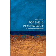 Forensic Psychology: A Very Short Introduction (BOK)