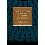 Construction Adjudication and Payments Handbook (BOK)