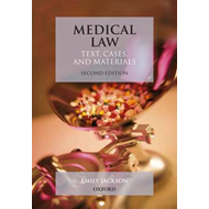 Medical Law: Text, Cases, and Materials (BOK)