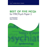 Best of Five MCQS for MRCPsych Paper 2 (BOK)