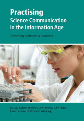 Practising Science Communication in the Information Age (BOK)