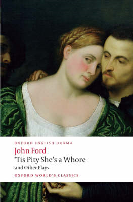 'Tis Pity She's a Whore and Other Plays (BOK)