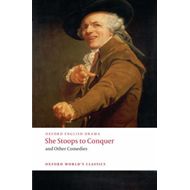 She Stoops to Conquer and Other Comedies (BOK)